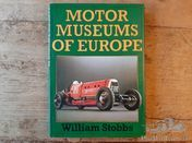 Motor Museums of Europe by William Stobbs